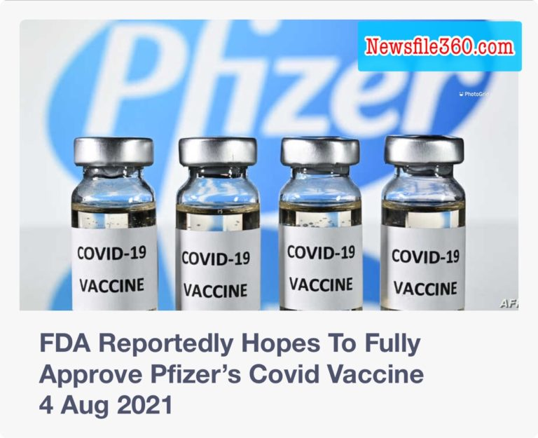 FDA Reportedly Hopes To Fully Approve Pfizer's Covid Vaccine